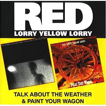 Red Lorry Yellow Lorry – Talk About The Weather/Paint Your Wagon