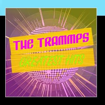 The Trammps – Greatest Hits