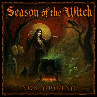 Nox Arcana – Season Of The Witch