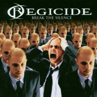 Regicide – Break the Silence