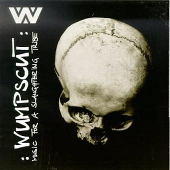 Wumpscut – Music for a Slaughtering Tribe