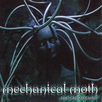 Mechanical Moth – The Sad Machina