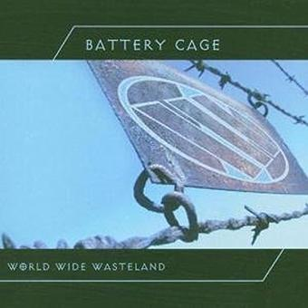 Battery Cage – World Wide Wasteland