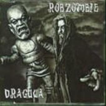 Rob Zombie – Dragula