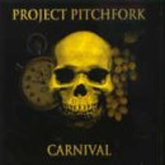 Project Pitchfork – Carnival/