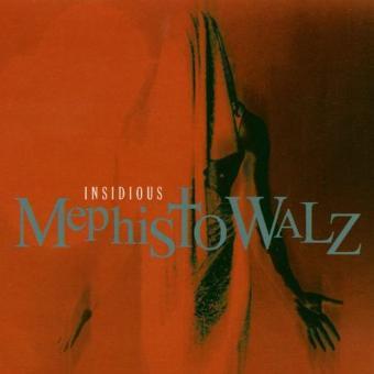 Mephisto Walz – Insidious