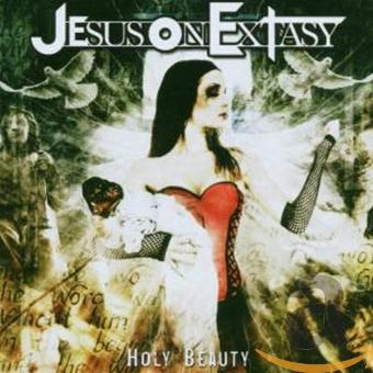 Jesus on Extasy – Holy Beauty