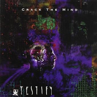 Testify – Crack the Mind