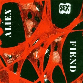 Alien Sex Fiend – Who'S Been Sleeping in My Brai