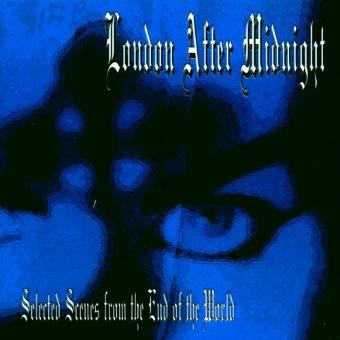 London After Midnight – Selected Scenes from the End