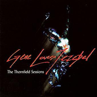 Gene Loves Jezebel – The Thornfield Sessions