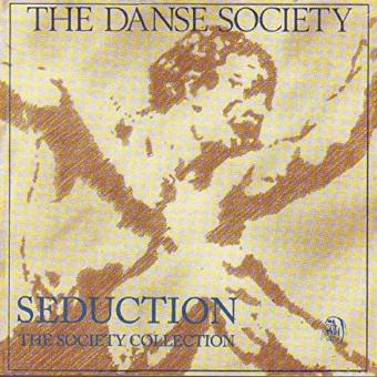 The Danse Society – Seduction-a Danse Society Collection