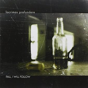 Lacrimas Profundere – Fall,I Will Follow