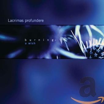 Lacrimas Profundere – Burning: a Wish