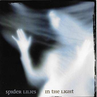 Spider Lilies – In the Light