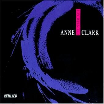 Anne Clark – Counter Act Remixed
