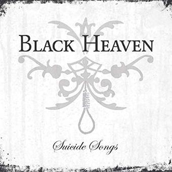 Black Heaven – Suicide Songs