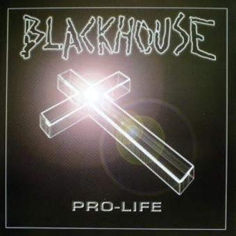 Blackhouse – Pro Life [UK Import]