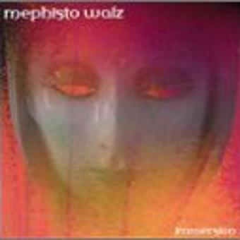 Mephisto Walz – Immersion