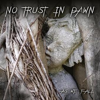 No Trust In Dawn – As We Fall