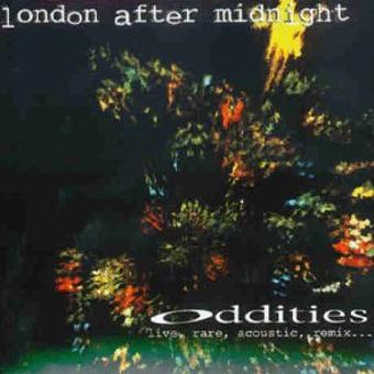 London After Midnight – Oddities