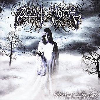 Bella Morte – Bleed the Grey Sky Black