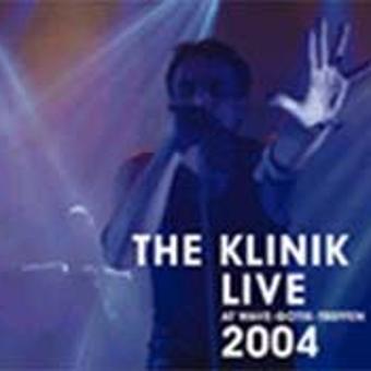 Klinik – Live at Wgt 2004