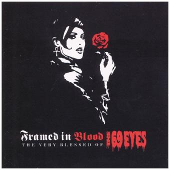 The 69 Eyes – Framed in Blood/Very Blessed of the 69 Eyes