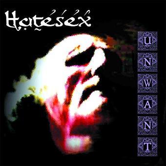 Hatesex – Unwant