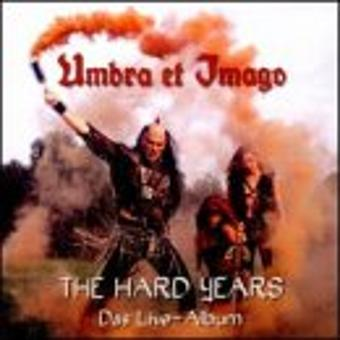 Umbra et Imago – Hard Years-Live Album