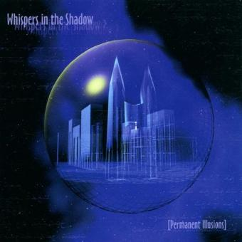 Whispers in the Shadow – Permanent Illusions
