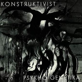Konstruktivist – Psykho Genetika