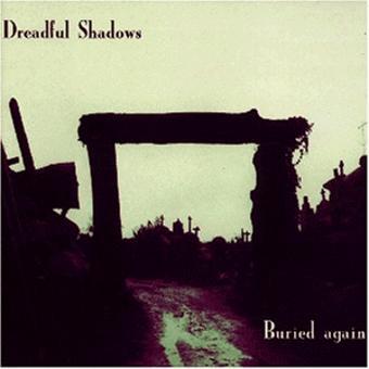 Dreadful Shadows – Buried Again