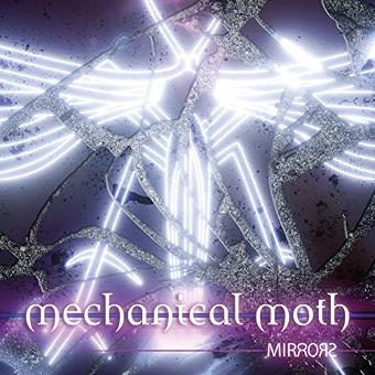 Mechanical Moth – Mirrors (Lim. Ed.)