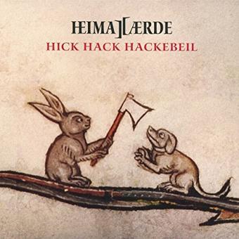 Heimatærde – Hick Hack Hackebeil (Limited Edition)