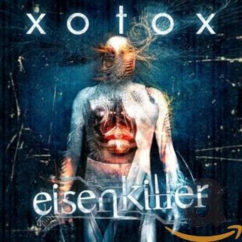 Xotox – Eisenkiller