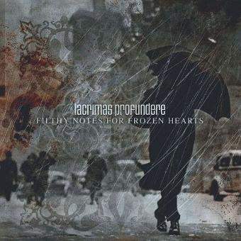 Lacrimas Profundere – Filthy Notes for Frozen Hearts/Ltd.