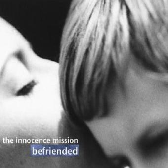 Innocence Mission – Befriended