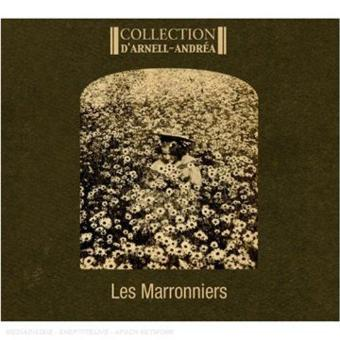 Collection d'Arnell-Andréa – Les Marronniers