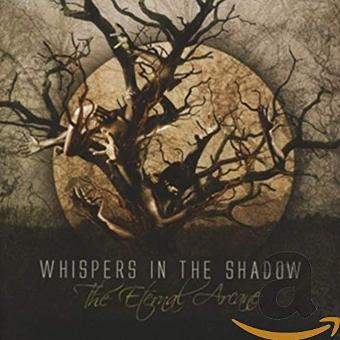 Whispers in the Shadow – The Eternal Arcane