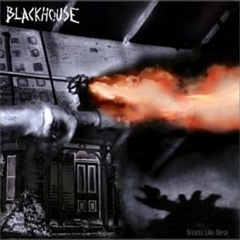 Blackhouse – Dreams Like These (US Import)