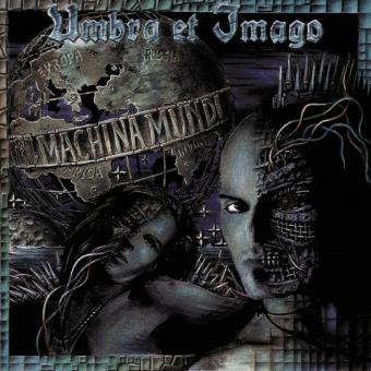 Umbra et Imago – Machina Mundi