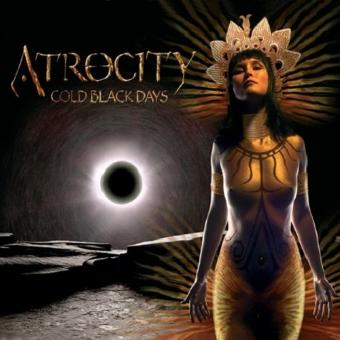 Atrocity – Cold Black Days