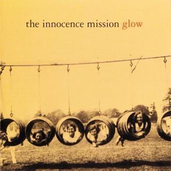 Innocence Mission – Glow