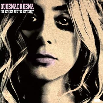 Queenadreena – The Butcher and the Butterfly