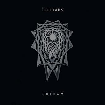 Bauhaus – Gotham