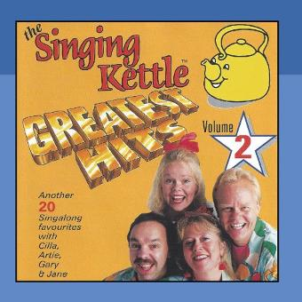 The Singing Kettle – Greatest Hits, Vol. 2.