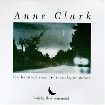 Anne Clark – Remix/Haunted Road