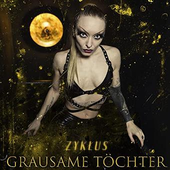 Grausame Töchter – Zyklus (Lim.ed.)
