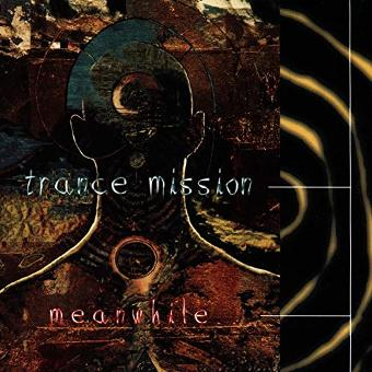 Trance Mission – Meanwhile
